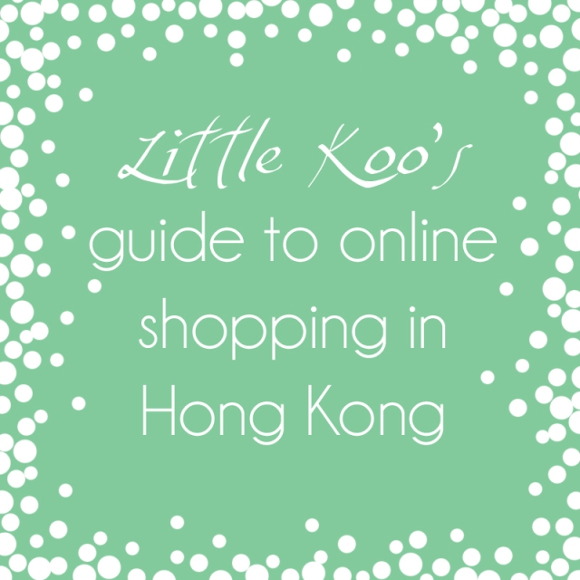 Little Koo's guide to online shopping in Hong Kong